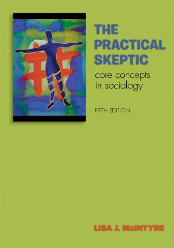Practical Skeptic Core Concepts in Sociology 5th 2011 edition cover