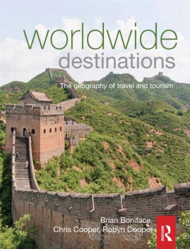 Worldwide Destinations The Geography of Travel and Tourism 6th 2012 (Revised) edition cover