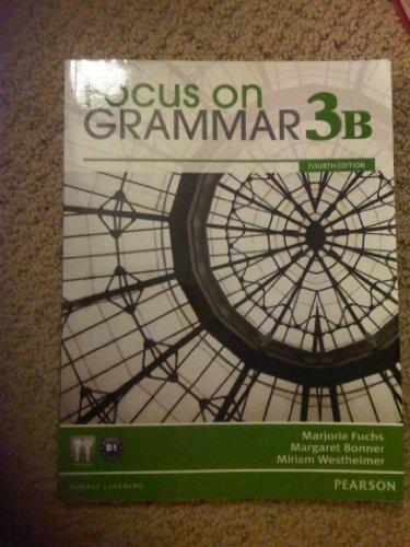 Focus on Grammar Student Book Split 4B  4th 2012 9780132169400 Front Cover