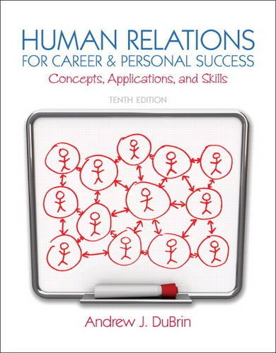 Human Relations for Career and Personal Success Concepts, Applications, and Skills 10th 2014 edition cover