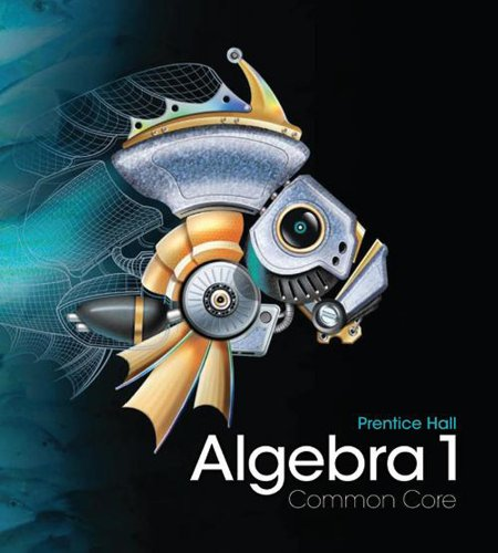 Algebra 1 Student Edition   2011 9780133500400 Front Cover
