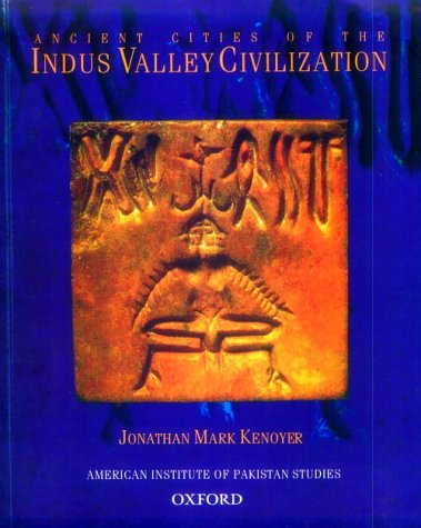 Ancient Cities of the Indus Valley Civilization  N/A edition cover