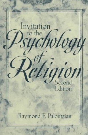 Invitation to the Psychology of Religion  2nd 1995 (Revised) edition cover