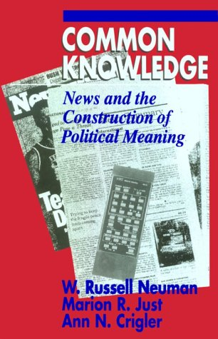 Common Knowledge News and the Construction of Political Meaning  1992 edition cover