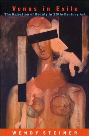 Venus in Exile The Rejection of Beauty in Twentieth-Century Art  2001 (Reprint) edition cover