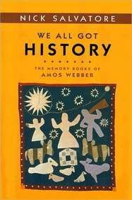 We All Got History The Memory Books of Amos Webber  2007 edition cover