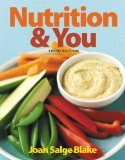 Nutrition and You  3rd 2015 9780321910400 Front Cover
