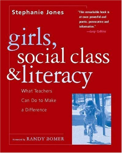 Girls, Social Class, and Literacy What Teachers Can Do to Make a Difference  2006 edition cover