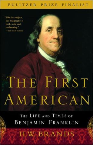 First American The Life and Times of Benjamin Franklin  2000 edition cover