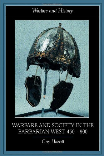Warfare and Society in the Barbarian West, 450-900   2003 edition cover