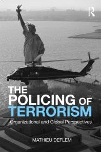 Policing of Terrorism Organizational and Global Perspectives  2010 edition cover