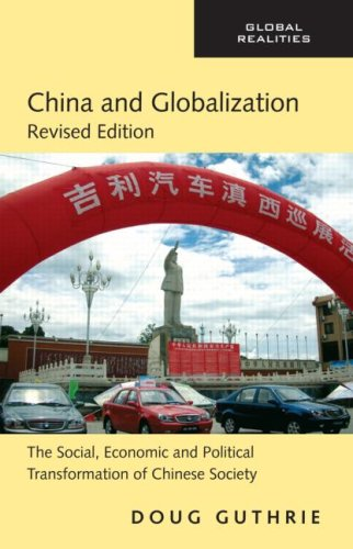 China and Globalization The Social, Economic and Political Transformation of Chinese Society 2nd 2009 (Revised) edition cover