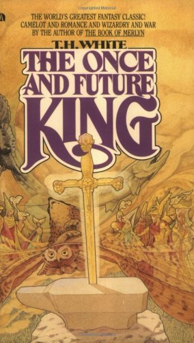 Once and Future King   1958 9780441627400 Front Cover