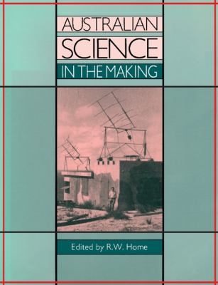 Australian Science in the Making  N/A 9780521396400 Front Cover