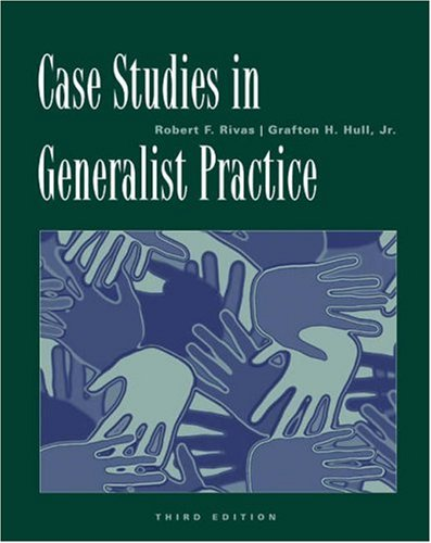 Case Studies in Generalist Practice  3rd 2004 (Revised) 9780534521400 Front Cover