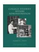 College Student Affairs Administration 1st 9780536598400 Front Cover