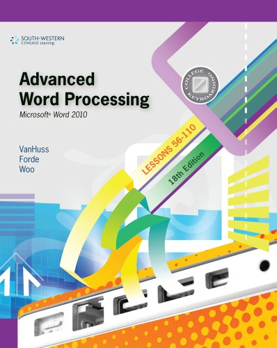 Advanced Word Processing Microsoft Word 2010 18th 2011 9780538495400 Front Cover