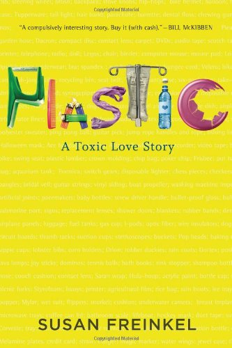 Plastic A Toxic Love Story  2011 edition cover