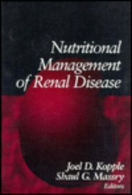 Nutritional Management of Renal Disease 1st 1996 9780683047400 Front Cover