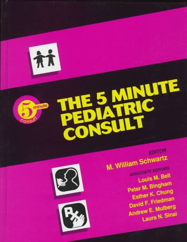 5 Minute Pediatric Consult 1st 1996 9780683076400 Front Cover