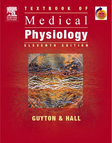 Textbook of Medical Physiology  11th 2006 (Revised) 9780721602400 Front Cover