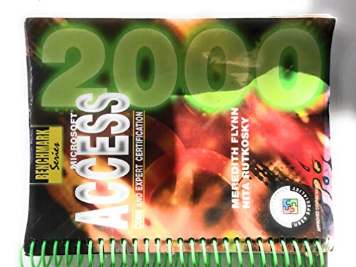 Microsoft Access 2000 Core and Expert Certification N/A 9780763802400 Front Cover