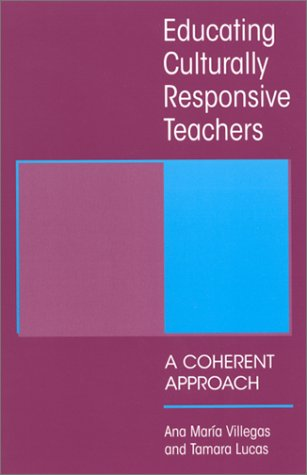 Educating Culturally Responsive Teachers A Coherent Approach  2001 edition cover