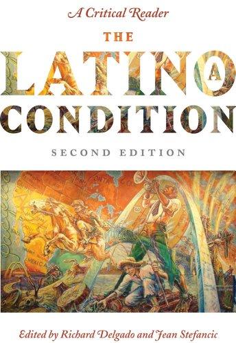 Latino - A Condition A Critical Reader 2nd 2010 edition cover