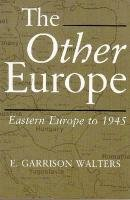 Other Europe : Eastern Europe To 1945 N/A edition cover