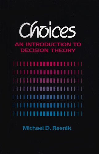 Choices An Introduction to Decision Theory N/A edition cover