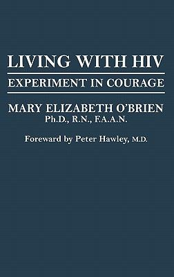 Living with HIV Experiment in Courage  1992 9780865690400 Front Cover