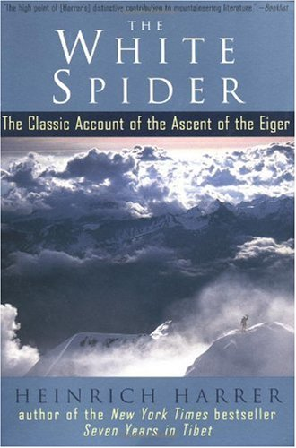 White Spider The Classic Account of the Ascent of the Eiger Reprint  edition cover