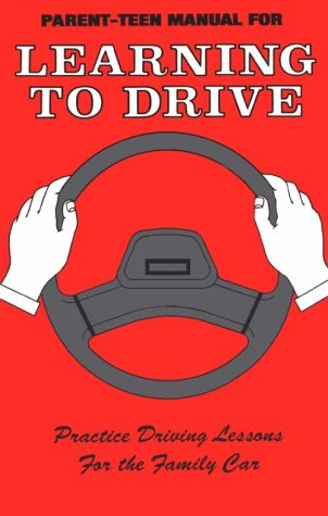 Parent-Teen Manual for Learning to Drive N/A 9780963613400 Front Cover