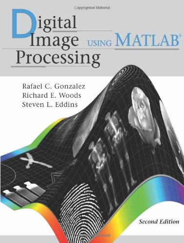 Digital Image Processing Using MATLAB 2nd 2009 edition cover