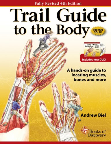 Trail Guide to the Body A Hands-On Guide to Locati 4th 2012 edition cover