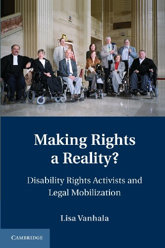 Making Rights a Reality? Disability Rights Activists and Legal Mobilization  2014 9781107616400 Front Cover
