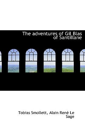 Adventures of Gil Blas of Santillane N/A 9781115213400 Front Cover