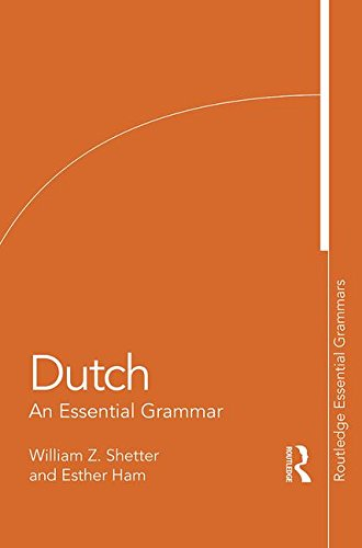 Dutch - An Essential Grammar  10th 2016 (Revised) 9781138955400 Front Cover