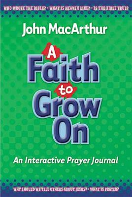 Faith to Grow On Interactive Journal  2004 9781400304400 Front Cover