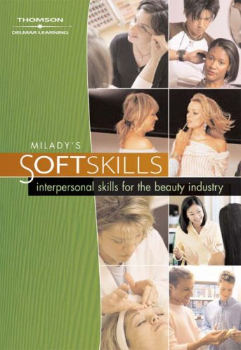 Milady's Soft Skills : Interpersonal Skills for the Beauty Industry DVD Series   2007 9781401899400 Front Cover