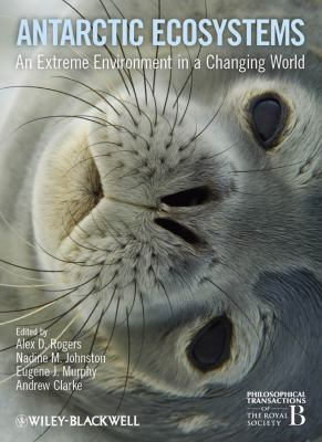 Antarctic Ecosystems An Extreme Environment in a Changing World  2011 9781405198400 Front Cover