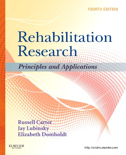 Rehabilitation Research Principles and Applications 4th 2010 edition cover