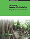 Catahoula National Wildlife Refuge Comprehensive Conservation Plan  N/A 9781484197400 Front Cover