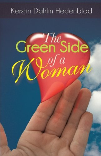 Green Side of a Woman   2013 9781491704400 Front Cover