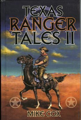 Texas Ranger Tales II  N/A 9781556227400 Front Cover