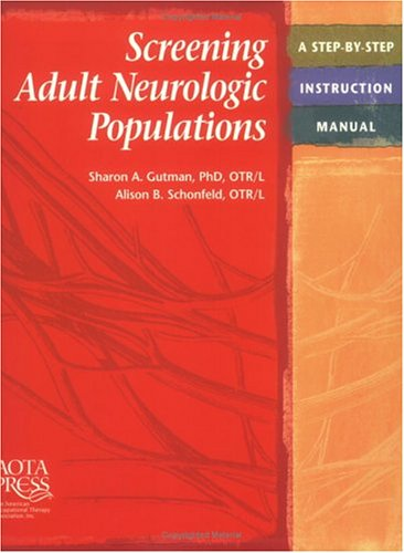 Screening Adult Nerologic Populations A Step-by-Step Instruction Manual  2000 9781569001400 Front Cover