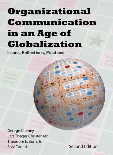 Organizational Communication in an Age of Globalization Issues, Reflections, Practices 2nd edition cover