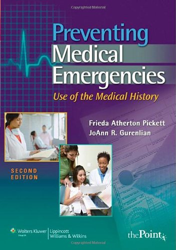 Preventing Medical Emergencies Use of the Medical History 2nd 2009 (Revised) edition cover