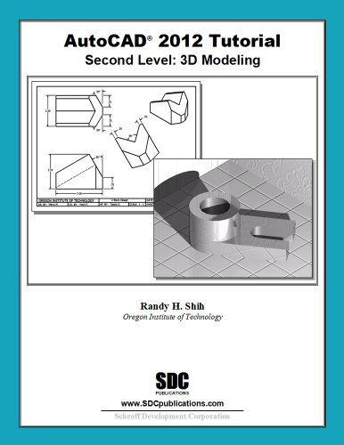 AutoCAD 2012 Tutorial - Second Level 3D Modeling  2011 edition cover