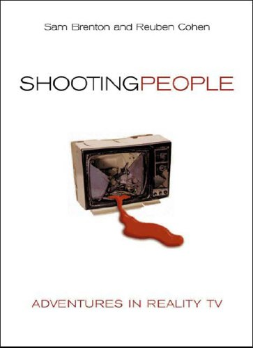 Shooting People Adventures in Reality TV  2003 edition cover